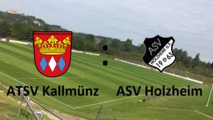 ATSV Kallmünz - ASV Holzheim @ Kunstrasen Burglengenfeld