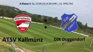 Spieltag 10: DERBYZEIT - ATSV Kallmünz vs DJK Duggendorf @ Martin-Würdinger-Gedächtnisanlage