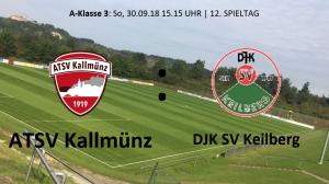 Spieltag 12: ATSV Kallmünz vs DJK-SV Keilberg Regensburg @ Martin-Würdinger-Gedächtnisanlage
