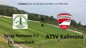 Spieltag 14: SpVgg Ramspau II/SV Diesenbach vs ATSV Kallmünz @ Sportgelände Ramspau, Platz 1