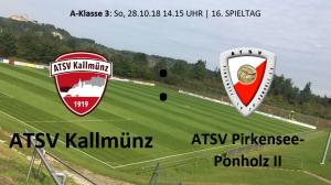 Spieltag 16: ATSV Kallmünz vs ATSV Pirkensee-Ponholz II @ Martin-Würdinger-Gedächtnisanlage