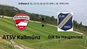 Spieltag 18: ATSV Kallmünz vs DJK-SV Haugenried @ Martin-Würdinger-Gedächtnisanlage
