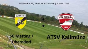 Spieltag 2: SG SC Matting/TV Oberndorf II vs ATSV Kallmünz @ Sportgelände Matting, Platz 1,