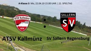 Spieltag 22: ATSV Kallmünz vs SV Sallern Regensburg @ Martin-Würdinger-Gedächtnisanlage