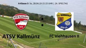 Spieltag 24: ATSV Kallmünz vs FC Viehhausen II @ Martin-Würdinger-Gedächtnisanlage