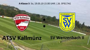 Spieltag 26: ATSV Kallmünz vs SV Wenzenbach II