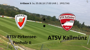 Spieltag 3: ATSV Pirkensee-Ponholz II vs ATSV Kallmünz @ Sportgelände Pirkensee-Ponholz, Platz 1
