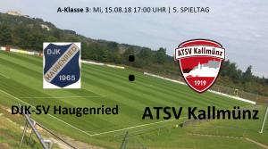 Spieltag 5: DJK-SV Haugenried vs ATSV Kallmünz @ Sportplatz Haugenried