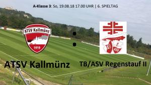 Spieltag 6: ATSV Kallmünz - TB/ASV Regenstauf II @ Martin-Würdinger-Gedächtnisanlage