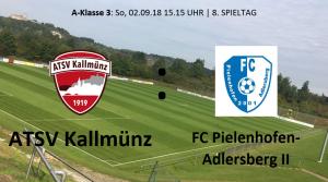 Spieltag 8: ATSV Kallmünz vs FC Pielenhofen-Adlersberg II @ Martin-Würdinger-Gedächtnisanlage